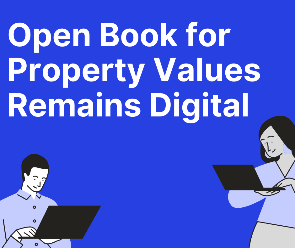 Open Book for Property Values Remains Digital